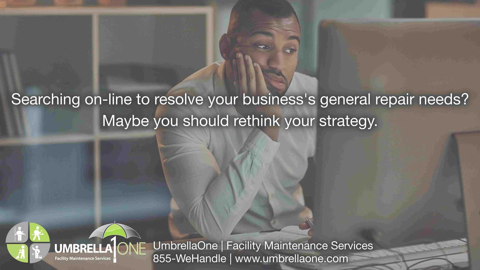 caption: searching online to resolve your business' general repair needs? Maybe you should rethink your strategy