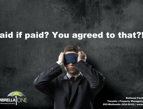 Paid if paid? Words that will haunt contractors now more than ever.